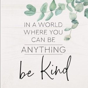 Other - Always Be Kind